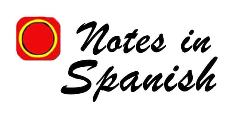 Spanish Podcast Notes In Spanish