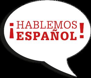 HABLEMOS ESPANOL