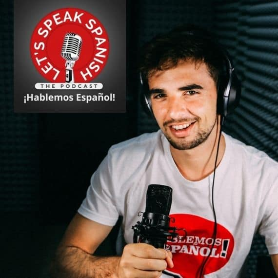 Podcast Let's Speak Spanish